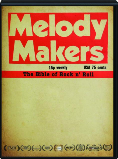 MELODY MAKERS: The Bible of Rock n' Roll