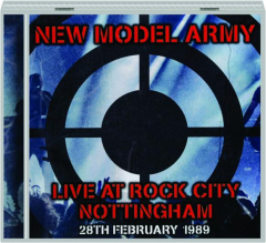 NEW MODEL ARMY: Live at Rock City, Nottingham