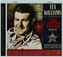 TEX WILLIAMS: The Capitol Years, 1946-51