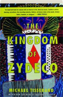THE KINGDOM OF ZYDECO