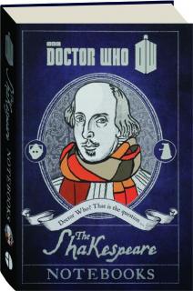 <I>DOCTOR WHO</I>--THE SHAKESPEARE NOTEBOOKS