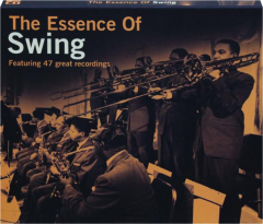 THE ESSENCE OF SWING