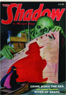 THE SHADOW #36: Crime Rides the Sea / River of Death
