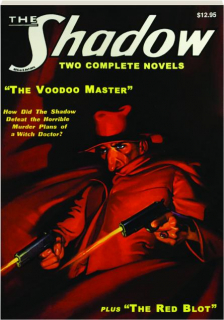 THE SHADOW #3: The Voodoo Master / The Red Blot