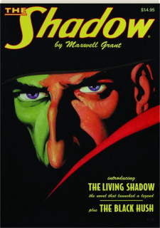 THE SHADOW #47: The Living Shadow / The Black Hush