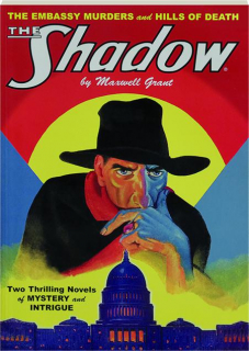 THE SHADOW #56: The Embassy Murders / Hills of Death