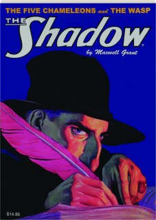 THE SHADOW #57: The Five Chameleons / The Wasp