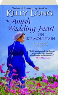 AN AMISH WEDDING FEAST ON ICE MOUNTAIN