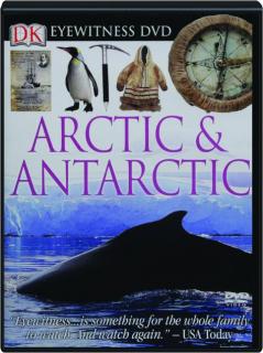 ARCTIC & ANTARCTIC: DK Eyewitness