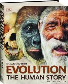 EVOLUTION, SECOND EDITION: The Human Story