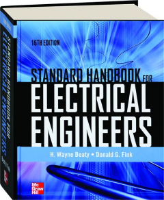 STANDARD HANDBOOK FOR ELECTRICAL ENGINEERS, 16TH EDITION