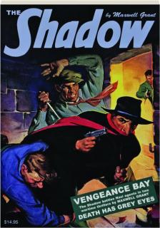 THE SHADOW #108: Vengeance Bay / Death Has Grey Eyes
