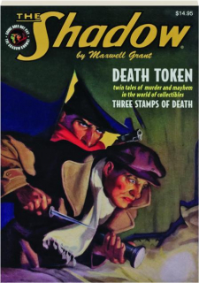 THE SHADOW #112: Death Token / Three Stamps of Death