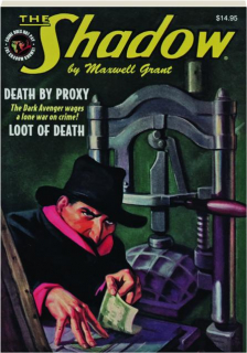 THE SHADOW #114: Death by Proxy / Loot of Death