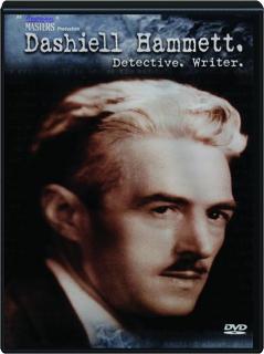DASHIELL HAMMETT: Detective / Writer