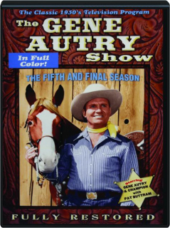 THE GENE AUTRY SHOW: The Fifth and Final Season