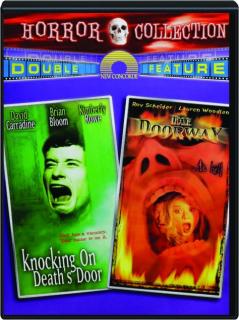 KNOCKING ON DEATH'S DOOR / THE DOORWAY: Horror Collection