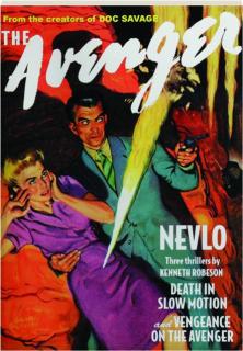THE AVENGER #9: Nevlo / Death in Slow Motion / Vengeance on The Avenger