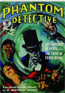 THE PHANTOM DETECTIVE #1: The Emperor of Death / The Crime of Fu Kee Wong