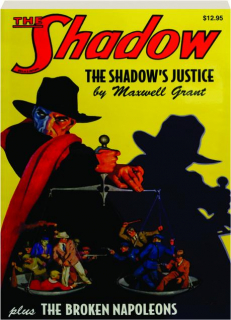 THE SHADOW #6: The Shadow's Justice / The Broken Napoleons