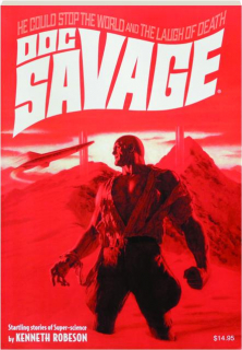 DOC SAVAGE #60: He Could Stop the World / The Laugh of Death