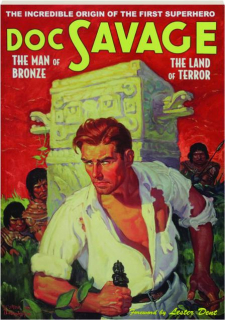 DOC SAVAGE #14: The Man of Bronze / The Land of Terror