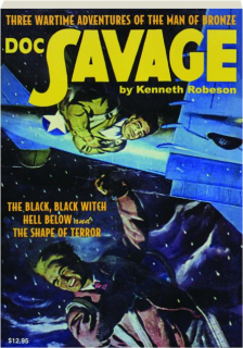 DOC SAVAGE #24: The Black, Black Witch / Hell Below / The Shape of Terror