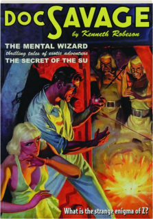 DOC SAVAGE #29: The Mental Wizard / The Secret of the Su