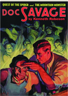 DOC SAVAGE #30: Quest of the Spider / The Mountain Monster