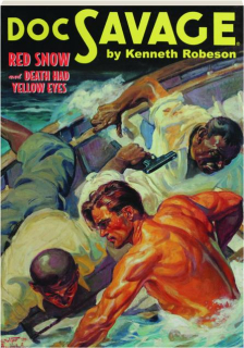 DOC SAVAGE #48: Red Snow / Death Had Yellow Eyes