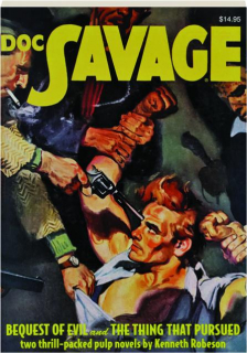 DOC SAVAGE #78: Bequest of Evil / The Thing That Pursued