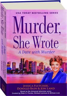 A DATE WITH MURDER: <I>Murder, She Wrote</I>