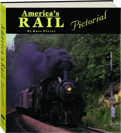 AMERICA'S RAIL PICTORIAL