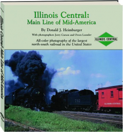 ILLINOIS CENTRAL: Main Line of Mid-America