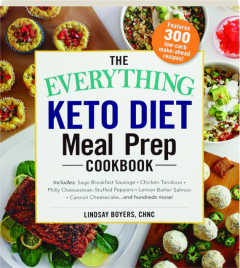 THE EVERYTHING KETO DIET MEAL PREP COOKBOOK