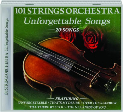 101 STRINGS ORCHESTRA: Unforgettable Songs