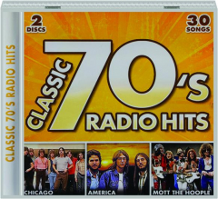 CLASSIC 70'S RADIO HITS