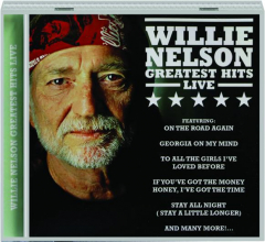 WILLIE NELSON GREATEST HITS LIVE