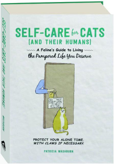 SELF-CARE FOR CATS (AND THEIR HUMANS)