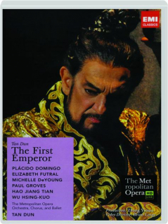 TAN DUN: The First Emperor