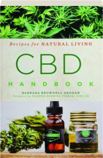 CBD HANDBOOK: Recipes for Natural Living
