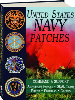 UNITED STATES NAVY PATCHES: Command & Support / Amphibious Forces / SEAL Teams / Fleets / Flotillas / Groups