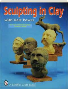 SCULPTING IN CLAY WITH DALE POWER