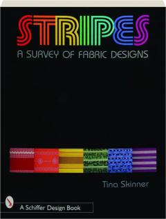 STRIPES: A Survey of Fabric Designs