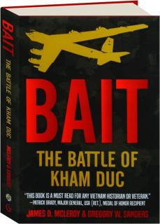 BAIT: The Battle of Kham Duc
