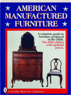 AMERICAN MANUFACTURED FURNITURE, FIFTH EDITION