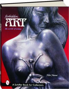 FORBIDDEN ART: The World of Erotica