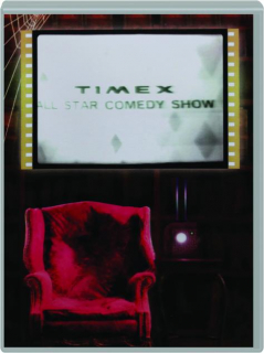 THE TIMEX ALL-STAR COMEDY SHOW