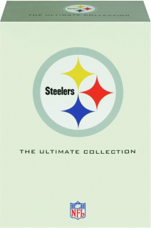 STEELERS: The Ultimate Collection