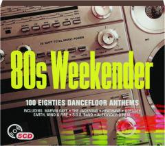 '80S WEEKENDER: 100 Hits